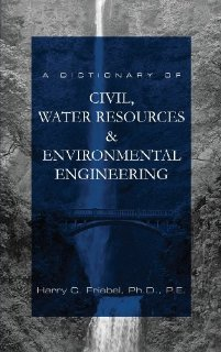 A Dictionary of Civil, Water Resources and Environmental